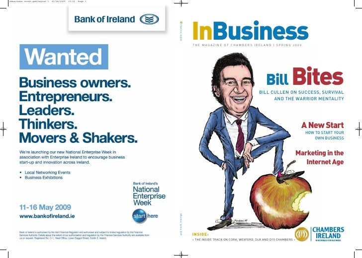 InBusiness THE MAGAZINE OF CHAMBERS IRELAND | SPRING 2009                                               Bill Bites        ...