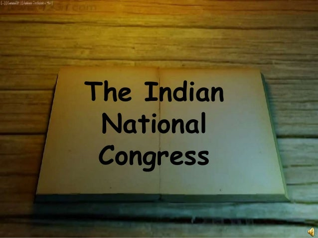 The Indian National Congress