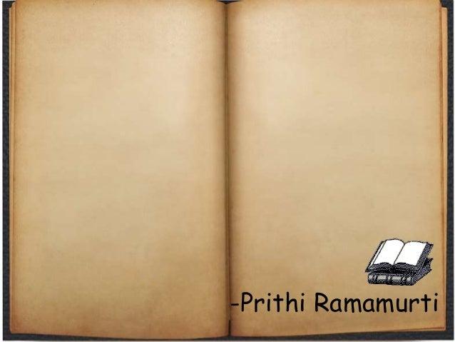-Prithi Ramamurti