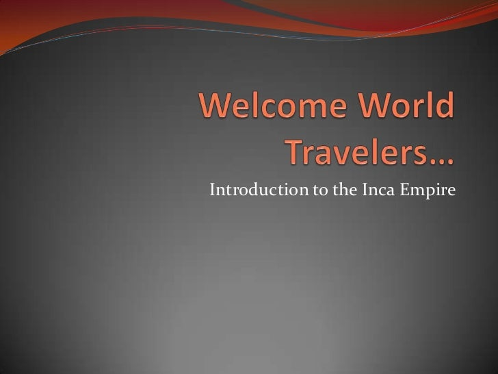 Introduction to the Inca Empire