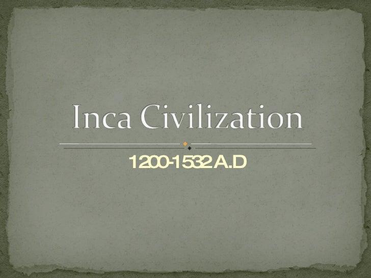 1200-1532 A.D
