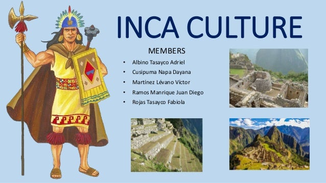 the history and culture of the inca empire The incas latin american history including developments in politics, economics, culture, social life, religion and art.