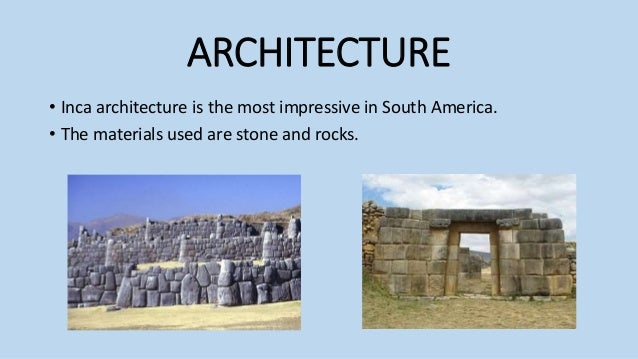 Inca Building Materials : Inca culture