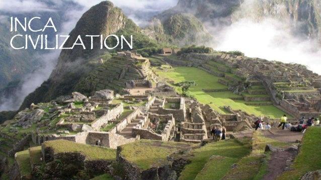 Inca Civilization: It's Socio-Political and Cultural Aspects