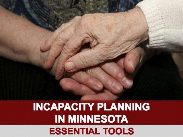 Incapacity Planning in Minnesota: Essential Tools