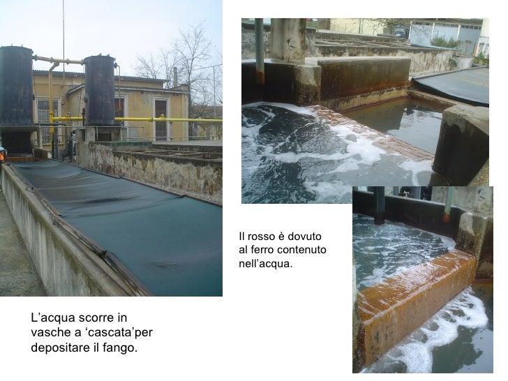 L'acqua scorre in vasche a 'cascata'per depositare il fango.  Il rosso è dovuto al ferro contenuto nell'acqua.