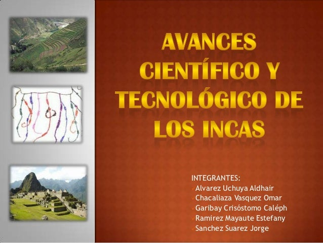 INTEGRANTES:Alvarez Uchuya AldhairChacaliaza Vasquez OmarGaribay Crisóstomo CaléphRamirez Mayaute EstefanySanchez Sua...