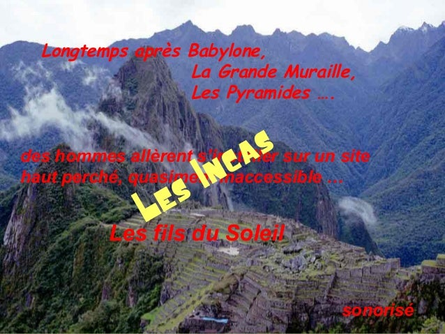 Longtemps après Babylone, La Grande Muraille, Les Pyramides …. des hommes allèrent s'installer sur un site haut perché, qu...