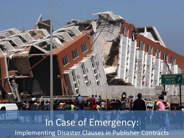 In Case of Emergency:Implementing Disaster Clauses in Publisher Contracts