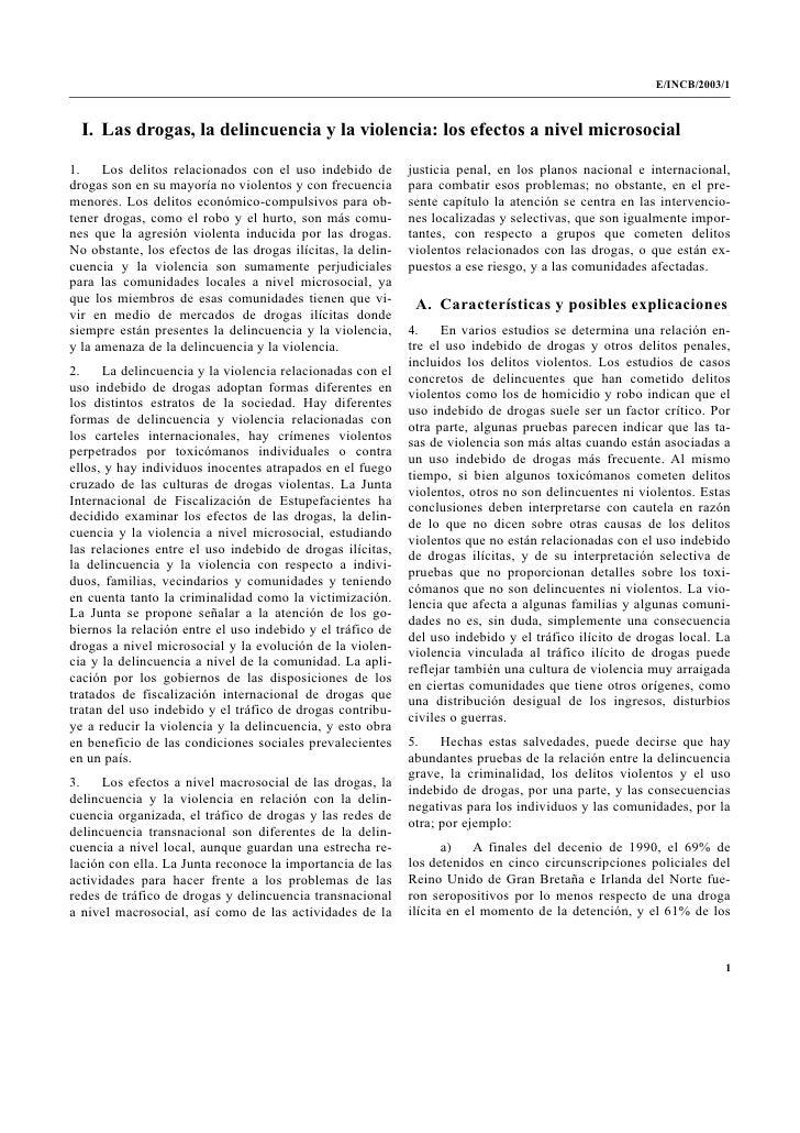 E/INCB/2003/1  I. Las drogas, la delincuencia y la violencia: los efectos a nivel microsocial1.    Los delitos relacionado...