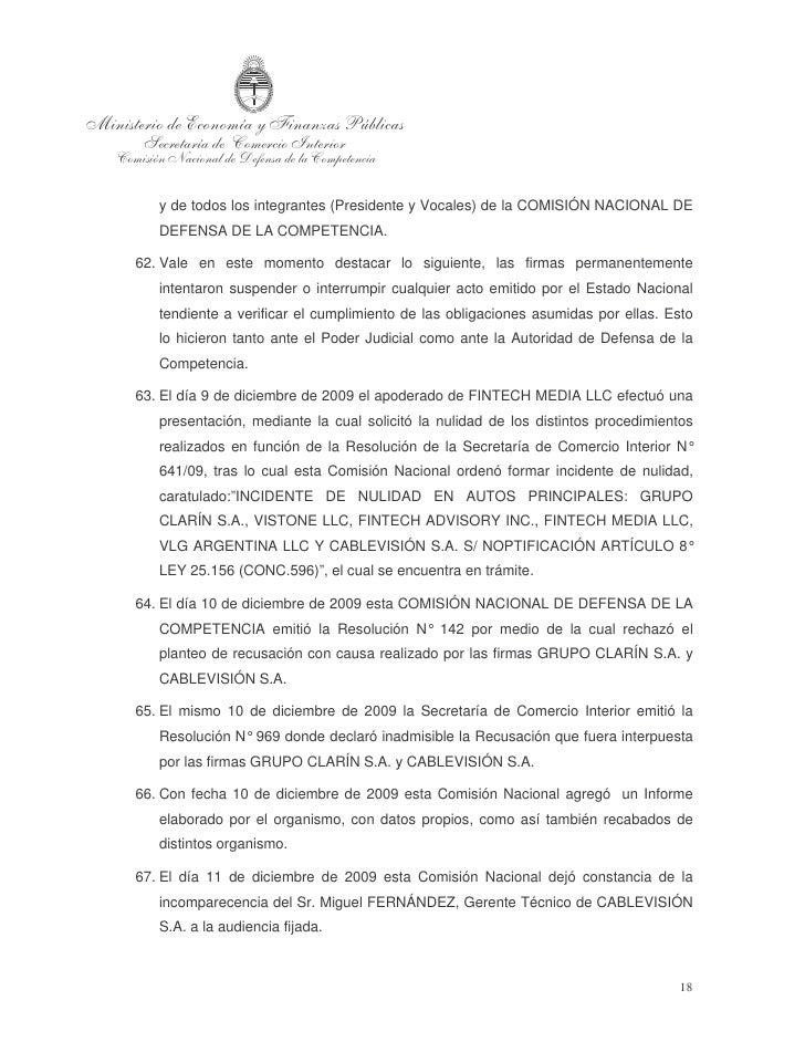 68. En la misma fecha esta Comisión Nacional dejó constancia de la incomparecencia    del Sr. Roberto NOBILE, Subgerente G...