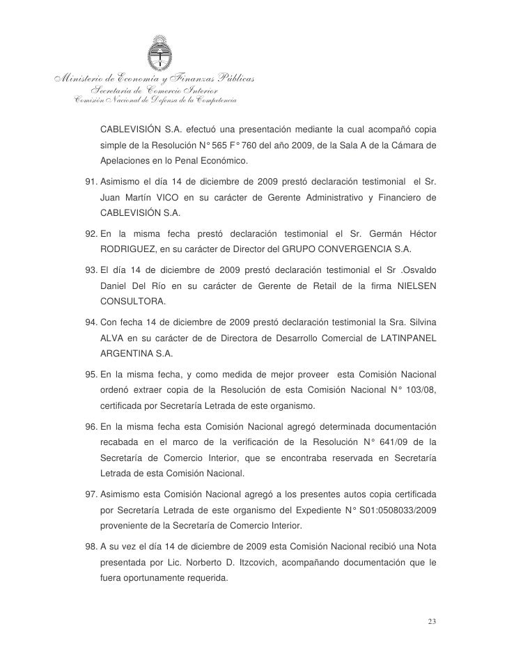 II.      PROCEDIMIENTO EN EL INCIDENTE DE SUPERVISIÓN DE AUDITORÍA.   99. Conforme lo dispuesto en la providencia de fecha...