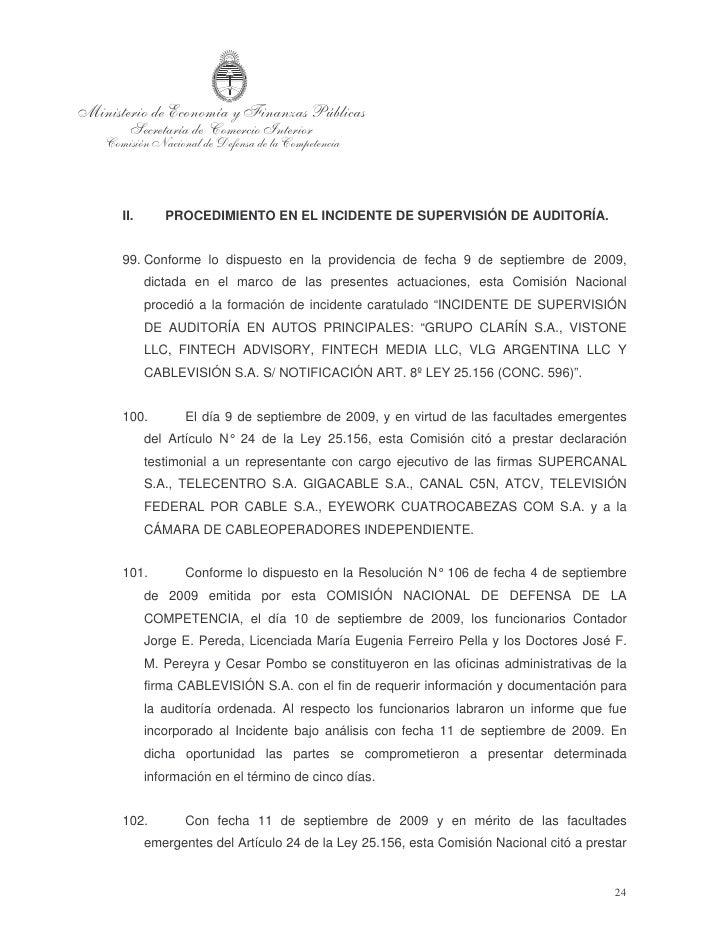declaración testimonial a un representante con cargo ejecutivo de las siguientes    firmas: ESTRELLA SATELITAL S.A., ETECO...