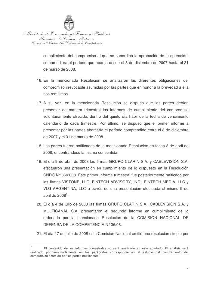 medio de la cual se tuvo por recibida la presentación efectuada por las firmas    GRUPO CLARÍN S.A. y CABLEVISIÓN S.A, se ...