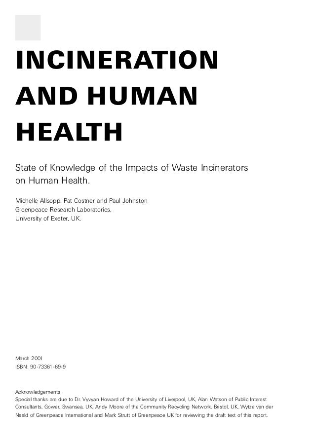 INCINERATION  AND HUMAN  HEALTH  State of Knowledge of the Impacts of Waste Incinerators  on Human Health.  Michelle Allso...