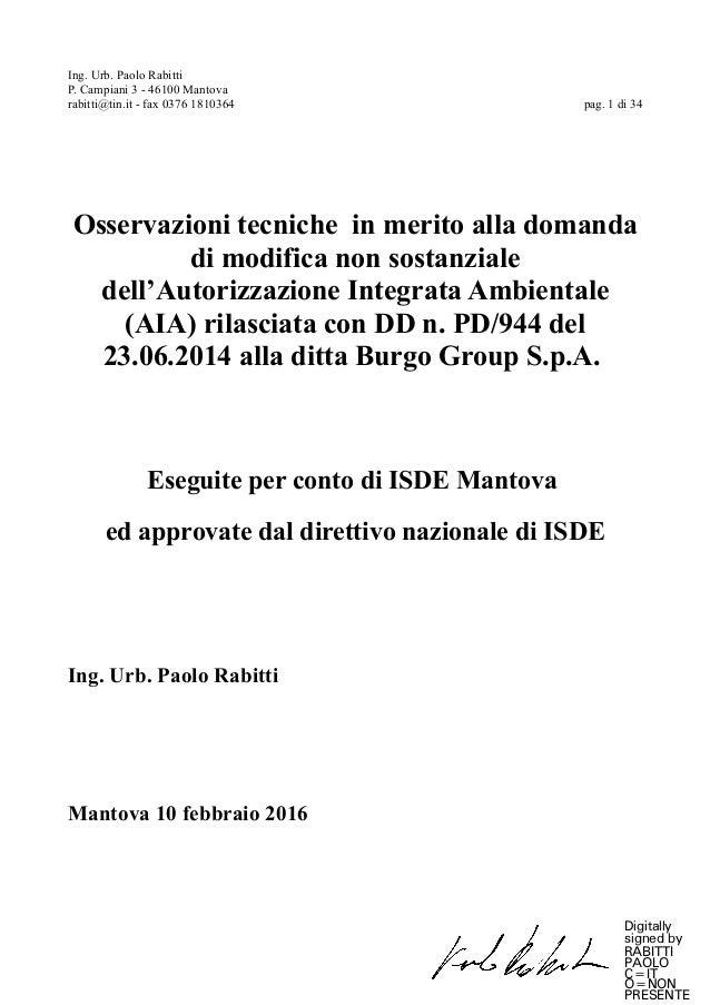 Ing. Urb. Paolo Rabitti P. Campiani 3 - 46100 Mantova rabitti@tin.it - fax 0376 1810364 pag. 1 di 34 Osservazioni tecniche...