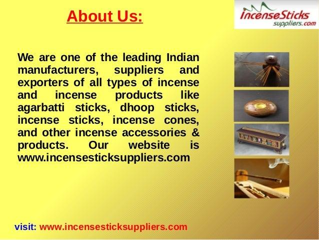 Incense Products - Incense Sticks,Agarbatti,Dhoopbatti,Incense Cones