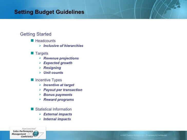 Setting Budget Guidelines <ul><li>Getting Started </li></ul><ul><ul><li>Headcounts </li></ul></ul><ul><ul><ul><li>Inclusiv...