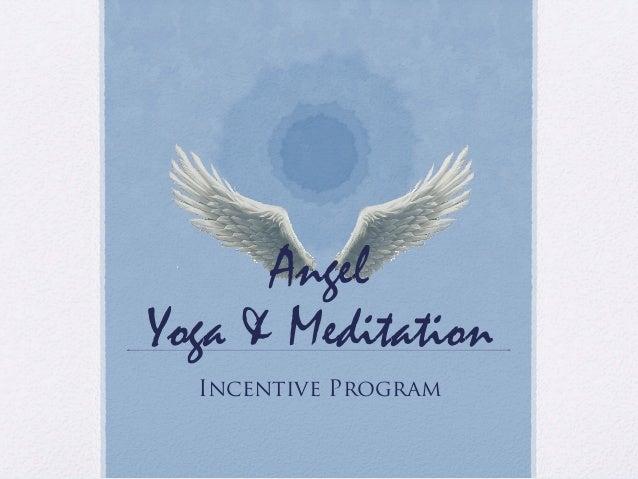 Incentive Program Angel Yoga & Meditation