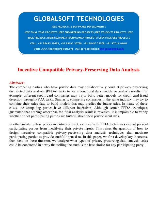 Incentive Compatible Privacy-Preserving Data Analysis Abstract: The competing parties who have private data may collaborat...