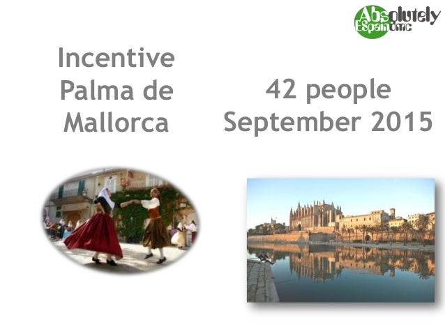 Incentive Palma de Mallorca 42 people September 2015