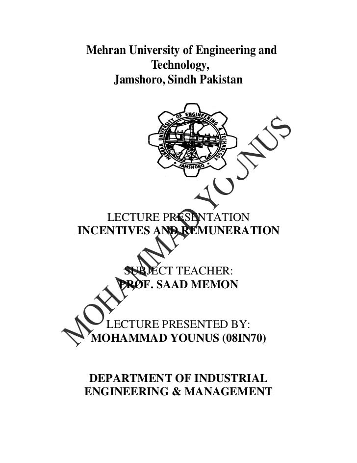 Mehran University of Engineering and            Technology,     Jamshoro, Sindh Pakistan    LECTURE PRESENTATIONINCENTIVES...