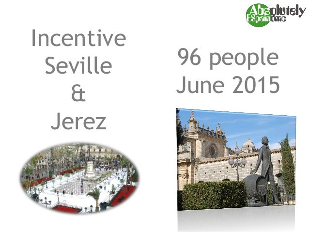 Incentive Seville & Jerez 96 people June 2015