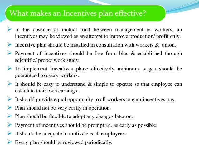 performance incentives and fringe benefits Incentives, fringe benefits, performance allowances, etc all these directly or  indirectly affect employees' satisfaction and intention to stay in an organization  yet.