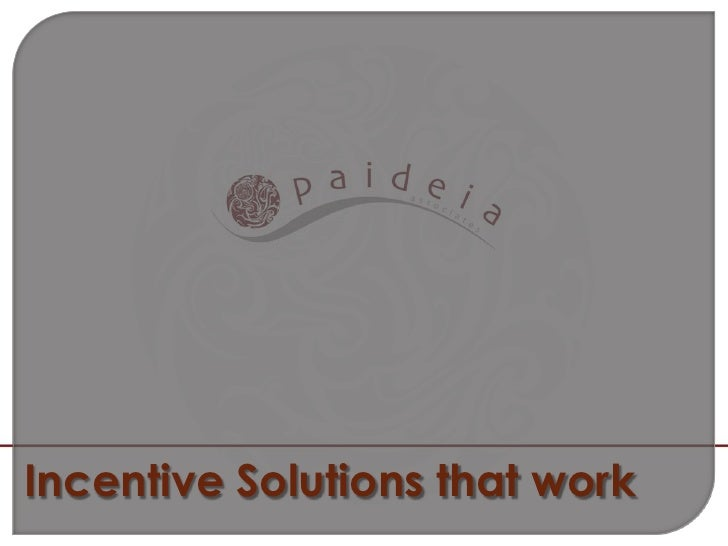 Incentive Solutions that work