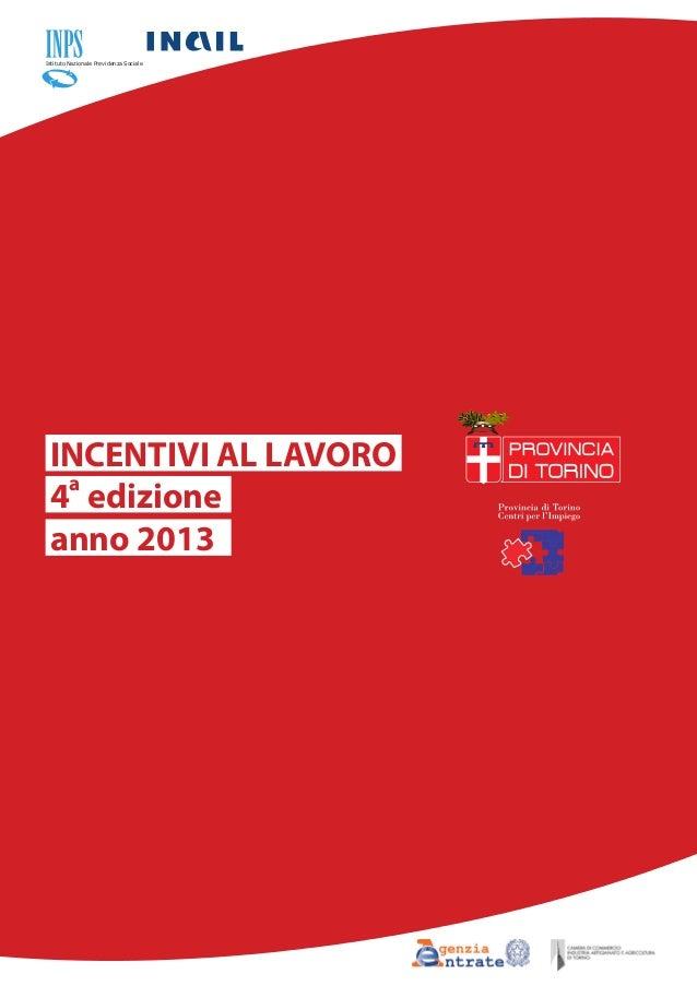 Istituto Nazionale Previdenza Sociale  INCENTIVI AL LAVORO a 4 edizione anno 2013