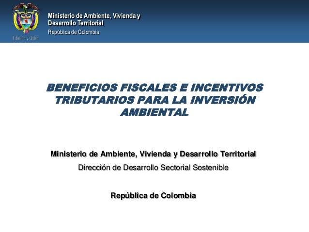 Ministerio de Ambiente, Vivienda yDesarrollo TerritorialRepública de ColombiaMinisterio de Ambiente, Vivienda y Desarrollo...