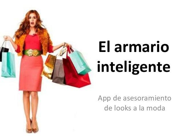 El armario inteligente App de asesoramiento de looks a la moda
