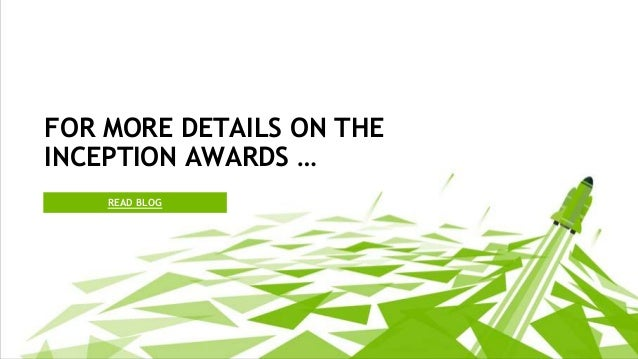 READ BLOG FOR MORE DETAILS ON THE INCEPTION AWARDS …