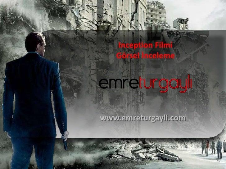 Inception Filmi   Görsel İncelemewww.emreturgayli.com