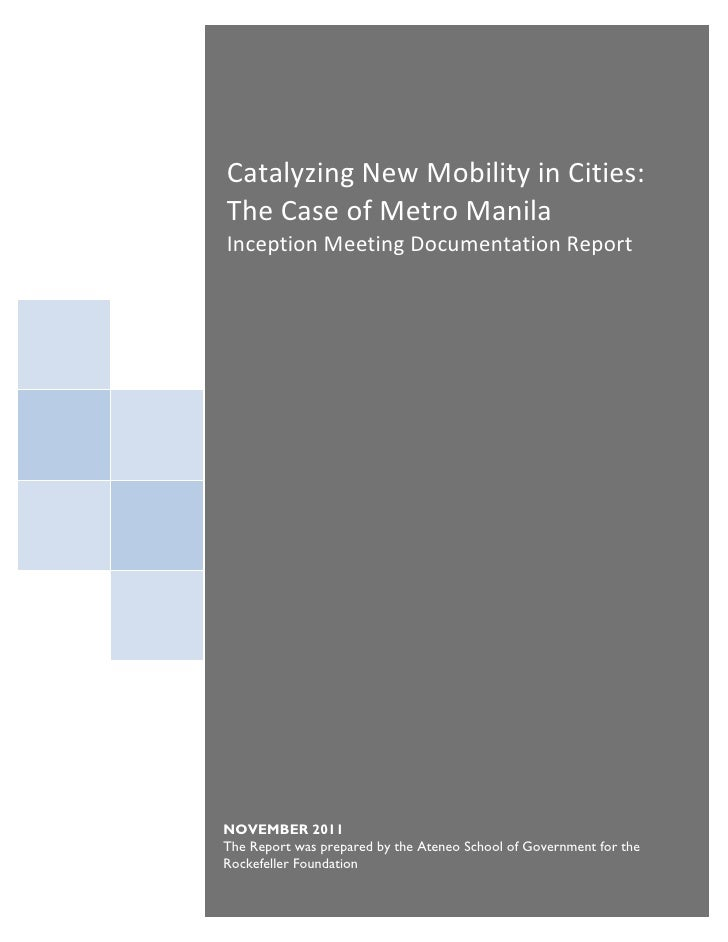 Catalyzing New Mobility in Cities: The Case of Metro ManilaCatalyzing New Mobility in Cities: Inception Meeting Documentat...
