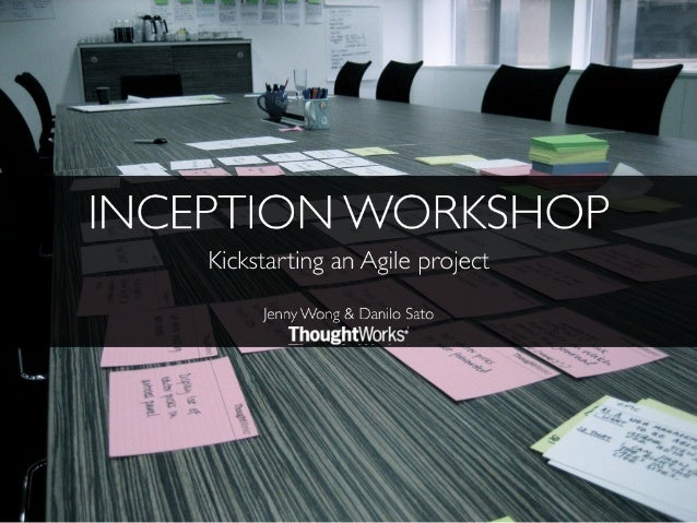 Inception workshop - Kickstarting an Agile project in style