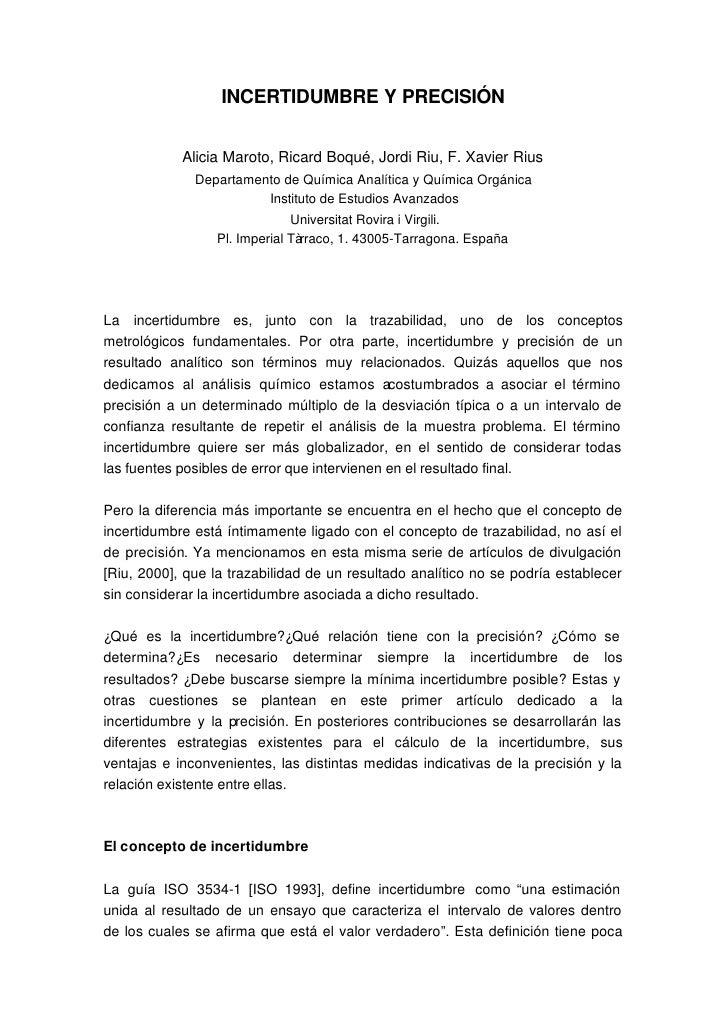 INCERTIDUMBRE Y PRECISIÓN               Alicia Maroto, Ricard Boqué, Jordi Riu, F. Xavier Rius               Departamento ...