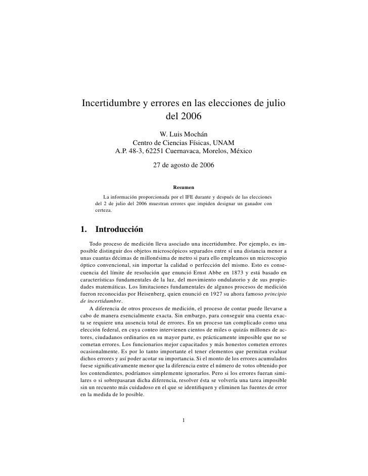 Incertidumbre y errores en las elecciones de julio                     del 2006                               W. Luis Moch...