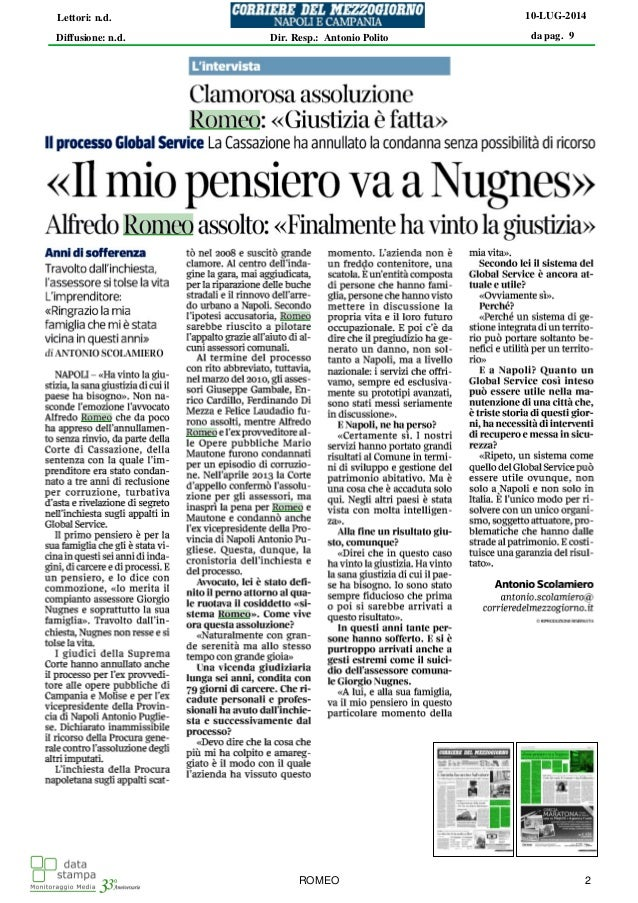 da pag. 9 10-LUG-2014 Diffusione: n.d. Lettori: n.d. Dir. Resp.: Antonio Polito ROMEO 2