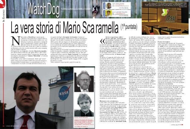 WatchDogLR LiberoReporter n.04 - Giugno 201006 InEvidence nome: Nino Lorusso reti: LiberoReporter mail: n.lorusso@liberore...