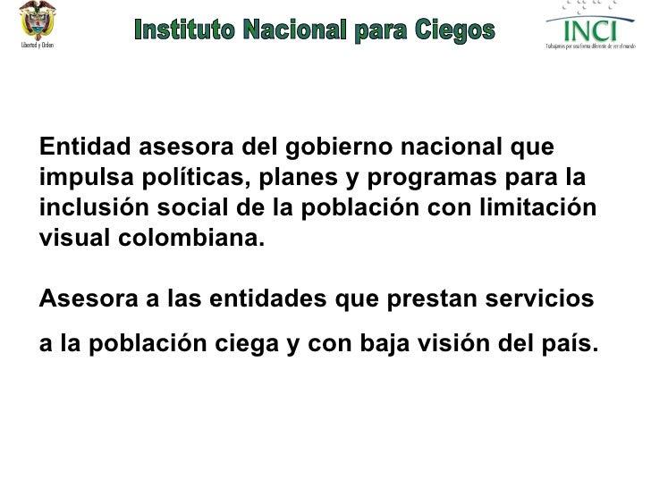 Entidad asesora del gobierno nacional que impulsa políticas, planes y programas para la inclusión social de la población c...