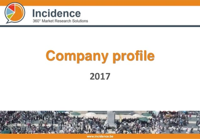 www.incidence.be 2017 Company profile