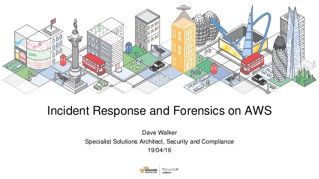 Security Incident Response and Forensics on AWS Slide 2