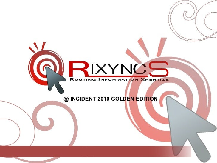 @ INCIDENT 2010 GOLDEN EDITION