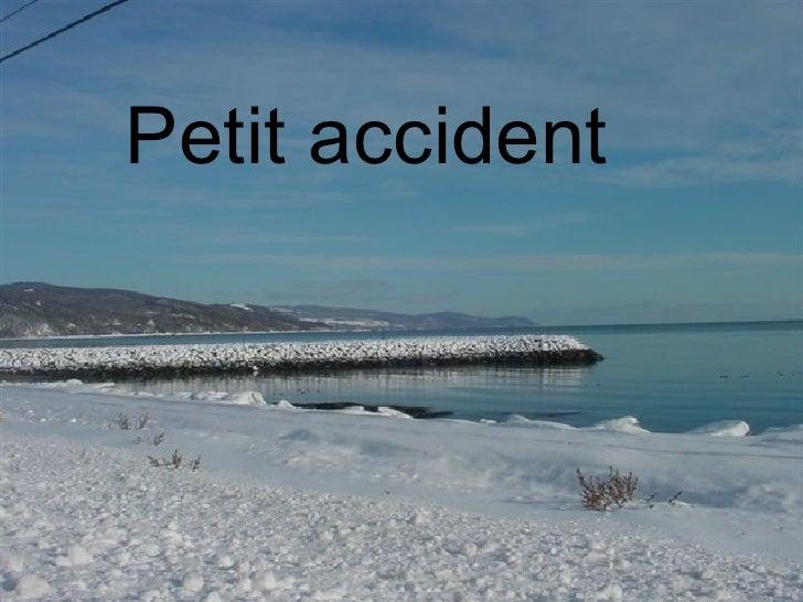 Petit accident