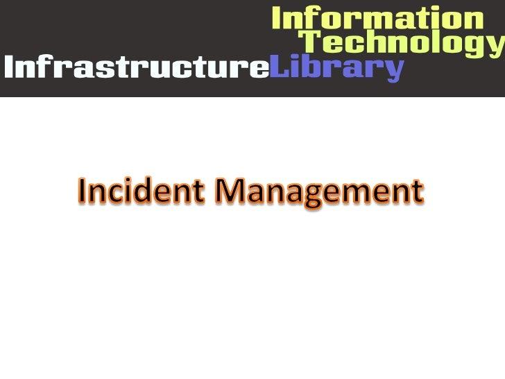 Incident Management<br />