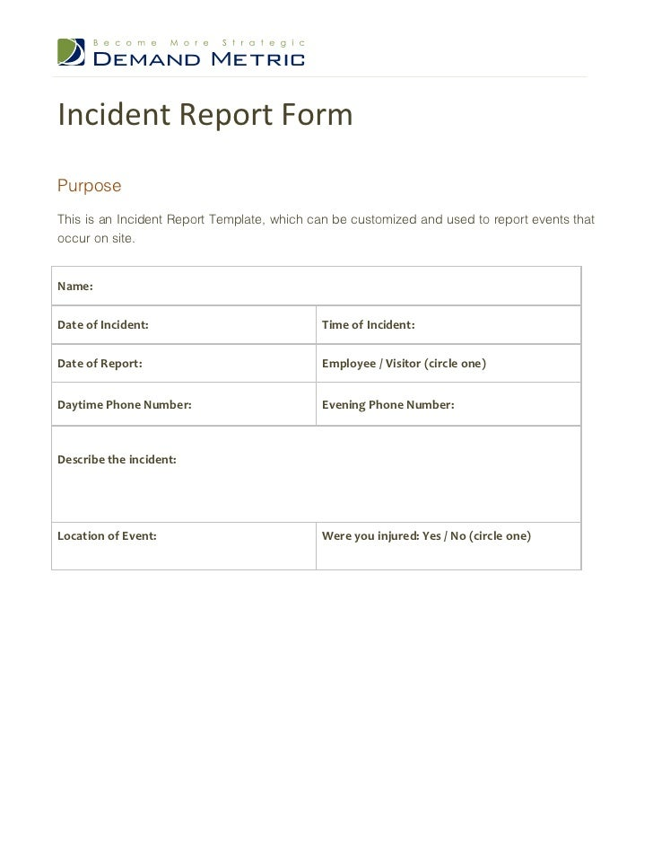 Incident Report FormPurposeThis Is An Incident Report Template, Which Can  Be Customized And Used To ...
