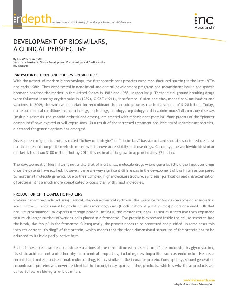 a closer look at our industry from thought leaders at INC ResearchDEVELOPMENT OF BIOSIMILARS,A CLINICAL PERSPECTIVEBy Hans...