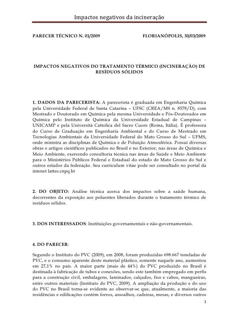 Impactos negativos da incineração  PARECER TÉCNICO N. 01/2009                            FLORIANÓPOLIS, 30/03/2009     IMP...