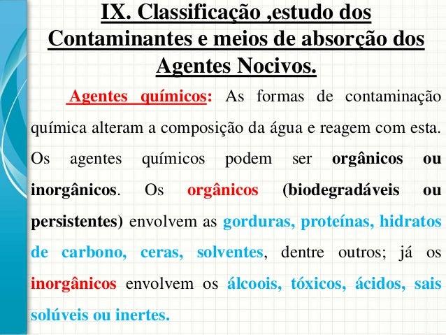IX. Classificação ,estudo dos Contaminantes e meios de absorção dos Agentes Nocivos.